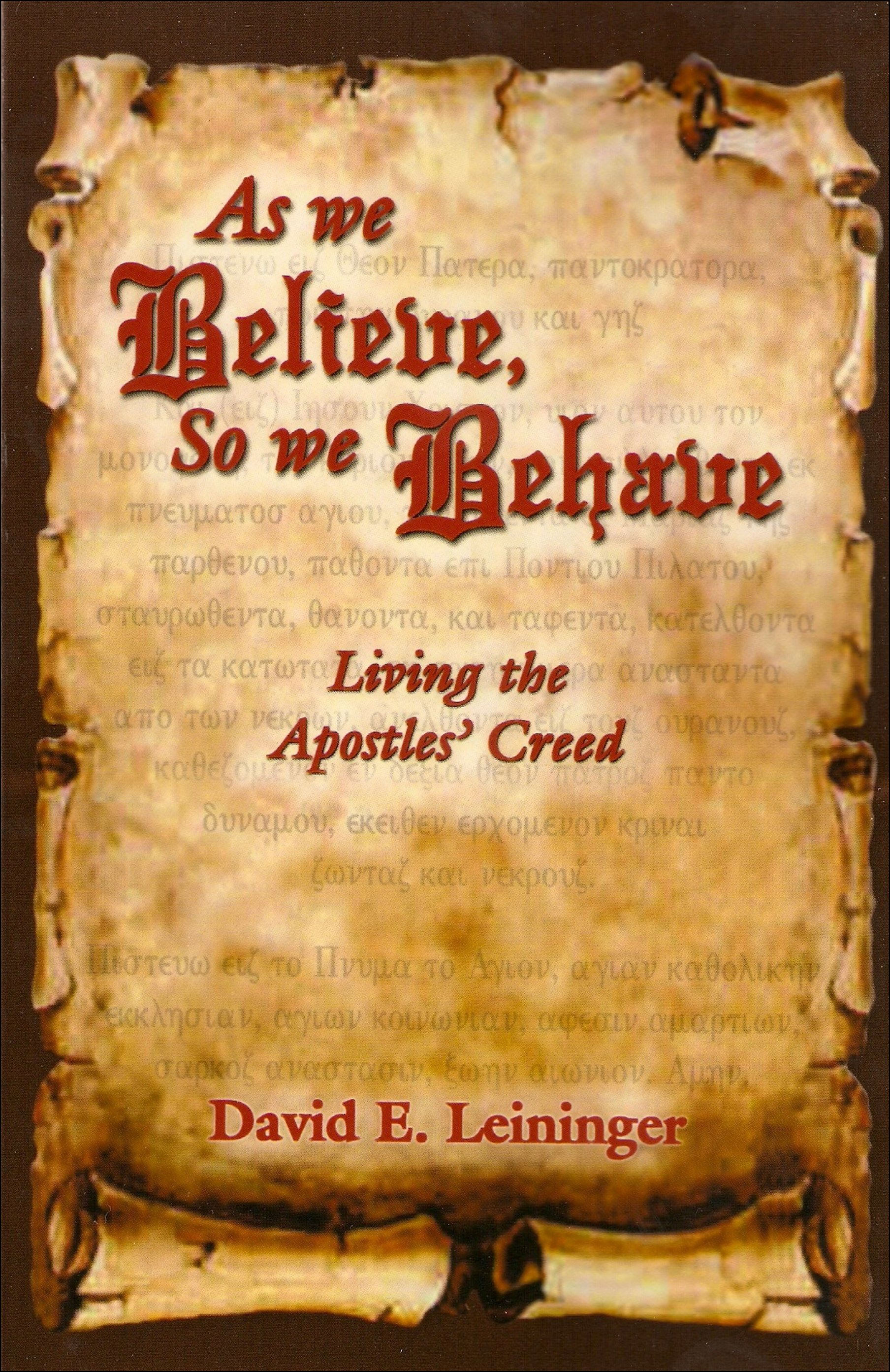 As We Believe, So We Behave
